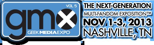 Geek Media Expo | November 1-3, 2013